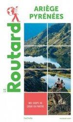 Dernières parutions dans Le Guide du Routard, Ariège, Pyrénées