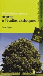 Souvent acheté avec Mammifères sauvages de France, le Arbres à feuilles caduques