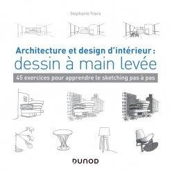 Nouvelle édition Architecture et design d'intérieur : dessin à main levée