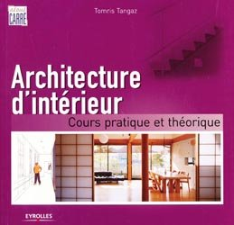 Souvent acheté avec Le Dessin d'architecture d'intérieur, le Architecture d'intérieur