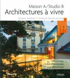 Dernières parutions dans Construire, rénover, habiter, Architectures à vivre. Maison A/Studio B
