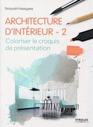 Souvent acheté avec La Nouvelle Architecture japonaise, le Architecture d'intérieur 2