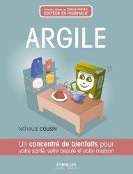 Dernières parutions dans Concentré de bienfaits !, Argile