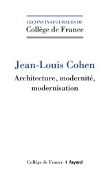 Dernières parutions dans Leçons inaugurales du Collège de France, Architecture et forme urbaine