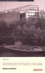Dernières parutions dans Architextes, Architecture en France (1940-2000). Histoire et théories