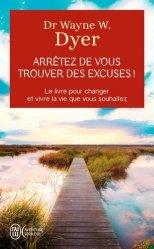 Dernières parutions dans J'ai lu Aventure secrète, Arrêtez de vous trouver des excuses !