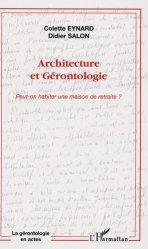 Dernières parutions dans La gérontologie en actes, Architecture et Gérontologie. Peut-on habiter une maison de retraite ?