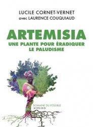 Dernières parutions dans Domaine du possible, Artemisia contre paludisme : la revanche des plantes
