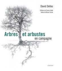 Dernières parutions sur Arbres et arbustes, Arbres et arbustes en campagne