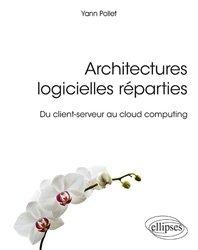 Dernières parutions sur Logiciels de bureautique, Architectures logicielles réparties