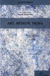 Dernières parutions dans Esthétiques, Art, médium, média
