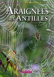 Dernières parutions sur Arachnides, Araignées des Antilles