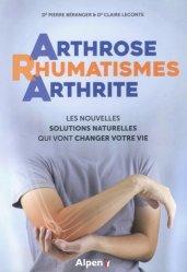 Dernières parutions sur La santé au naturel, Arthrose Rhumatismes Arthrite