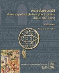 Dernières parutions sur Histoire de l'architecture, Archéologie du bâti