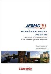 Dernières parutions sur Glossaires techniques, Architectures multi-agents pour la simulation de systèmes complexes
