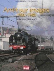 Dernières parutions dans Héritage, Arrêt sur images 1950-1980 vues par Jacques Defrance