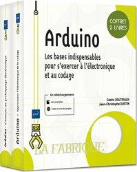 Dernières parutions sur Circuits, schémas et composants, Arduino - Coffret de 2 livres - Les bases indispensables pour s'exercer à l'électronique et au codage