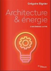 Dernières parutions sur Énergies, Architecture et énergie