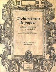 Dernières parutions dans Etudes renaissantes, Architectures de papier. La France et l'Europe (XVIe-XVIIe siècles)