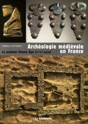 Souvent acheté avec Le meilleur livre de recettes sans gluten, le Archéologie médiévale en France