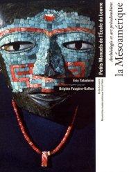 Dernières parutions sur Art latino-américain, Archéologie et art précolombiens : la Mésoamérique