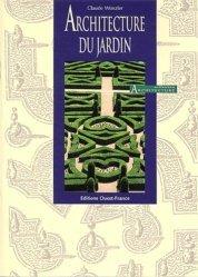Souvent acheté avec Jardins Création - Entretien, le Architecture du jardin
