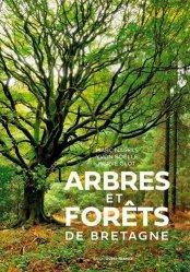 Dernières parutions sur À la campagne - En forêt, Arbres et forêts de Bretagne