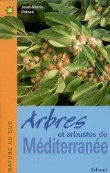 Dernières parutions dans Nature au Sud, Arbres et arbustes de Méditerranée