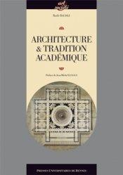 Dernières parutions dans Art et Société, Architecture et tradition académique