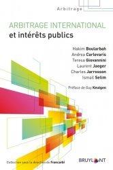 Dernières parutions sur Arbitrage, Arbitrage international et intérêts publics