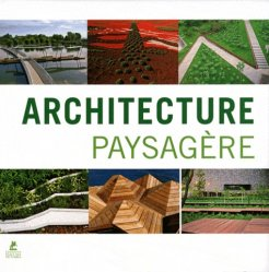 Souvent acheté avec Atlas des paysagistes, le Architecture paysagère