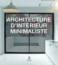 Dernières parutions sur Architecture intérieure, Architecture d'intérieur minimaliste