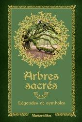 Dernières parutions sur Arbres et arbustes, Arbres sacrés