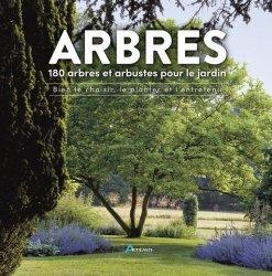 Dernières parutions sur Jardins, Arbres, 180 arbres et arbustes pour le jardin