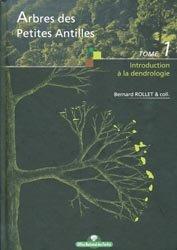 Souvent acheté avec Sentiers botaniques à l'île de La Réunion, le Arbres des Petites Antilles Tome 1