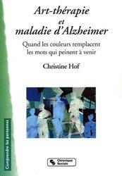 Souvent acheté avec Alzheimer Thérapie comportementale et art-thérapie en institution, le Art-thérapie et maladie d'Alzheimer
