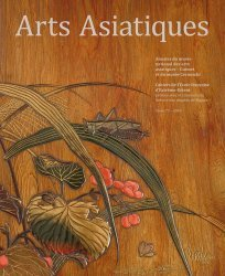 Dernières parutions sur Art de l'Asie du sud-est, Arts Asiatiques N° 73/2018