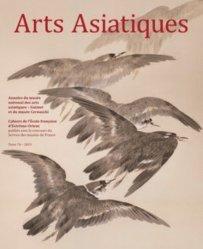 Dernières parutions sur Art de l'Asie du sud-est, Arts Asiatiques N° 74, 2019