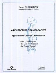 Souvent acheté avec Approche tissulaire de l'ostéopathie Livre 1 Un modèle du corps conscient, le Architecture cranio-sacrée