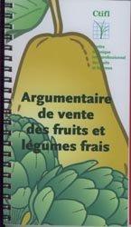 Souvent acheté avec Pense pas bête Mécanique, le Argumentaire de vente des fruits et légumes frais
