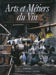 Dernières parutions dans Archives vivantes, Arts et Métiers du Vin