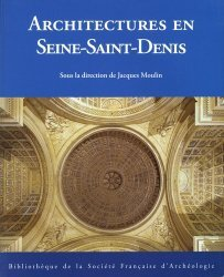 Dernières parutions sur Histoire de l'architecture, Architectures en Seine-Saint-Denis