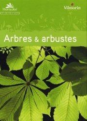 Souvent acheté avec Cabanons à vivre rêveries, écologie et conseils, le Arbres et arbustes