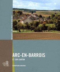 Dernières parutions dans Images du Patrimoine, Arc-en-Barrois et son canton