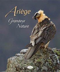 Dernières parutions sur Nature - Jardins - Animaux, Ariège grandeur nature