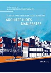 Dernières parutions dans VuesDensemble, Architectures manifestes