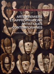 Dernières parutions sur Arts premiers et arts primitifs, Arts premiers et appropriations artistiques contemporaines