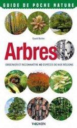 Dernières parutions sur Arbres et arbustes, Arbres. Observer et reconnaître 40 espèces de nos régions