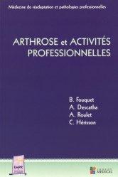 Dernières parutions sur Rééducation, Arthrose et activités professionnelles