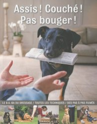 Souvent acheté avec Massage canin, le Assis ! Couché ! Pas bouger !